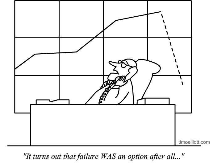 failure was an option