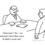 Cartoon: The Perils of Business Innovation
