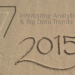 7 Interesting Big Data and Analytics Trends for 2015